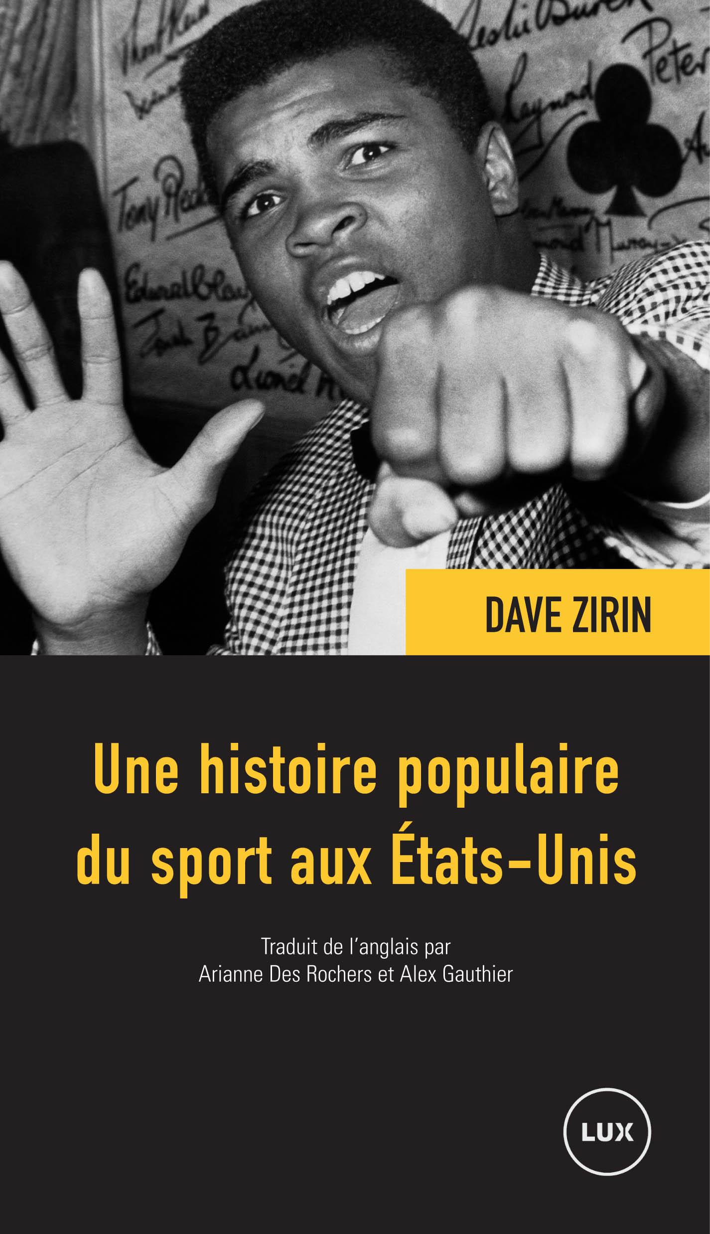 Histoire populaire du sport aux Etats-Unis Dave Zirin