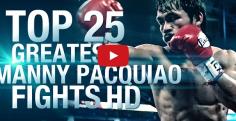 Coucou, voilà les 25 meilleurs combats de Pacquiao