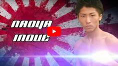 PETIT MAIS COSTAUD : les KO de Naoya Inoue