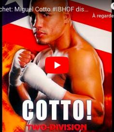 HALL OF FAME : le Cap'tain & 130 livres rendent un hommage mérité à Miguel Cotto