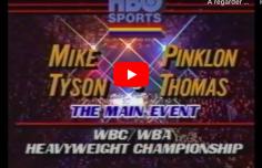 [TÉLÉBOXE] Mike Tyson vs. Pinklon Thomas : tremblement de terre à Las Vegas