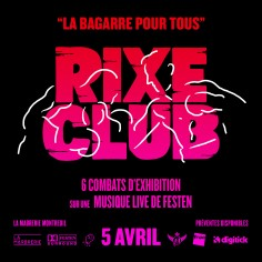 RIXE CLUB III : grosse soirée boxe & zik' à la Marbrerie de Montreuil le 5 avril