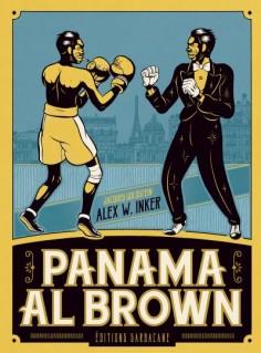 METTEZ DU SWING DANS VOTRE BIBLIOTHÈQUE avec Panama Al Brown d'Alex W. Inker et Jacques Goldstein