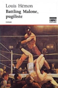 Battling Malone, pugiliste de Louis Hémon