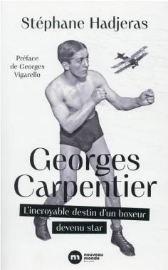 DISCUSSION FLEUVE avec Stéphane Hadjeras, auteur d'une biographie monumentale sur Georges Carpentier