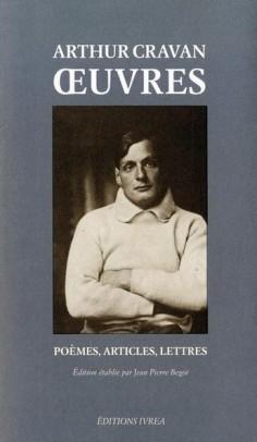 100 ans après sa disparition en mer, Arthur Cravan débarque dans votre bibliothèque