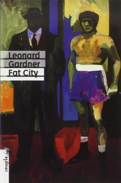 Préparez-vous à encaisser un violent direct au cœur avec Fat City de Leonard Gardner