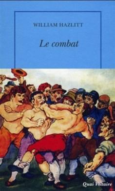 Le combat de William Hazlitt est sans doute le premier reportage gonzo sur la boxe