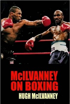FULGURANT : McIlvanney On Boxing